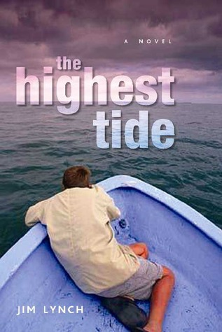 The Highest Tide by Jim Lynch