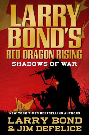 Shadows of War by Larry Bond