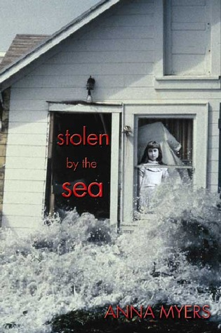Stolen by the Sea by Anna Myers