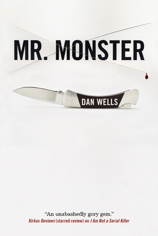 Mr. Monster by Dan Wells