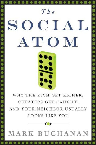 The Social Atom by Mark  Buchanan