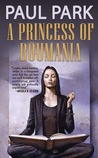 A Princess of Roumania (Princess of Roumania, #1)
