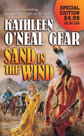 Sand in the Wind by Kathleen O'Neal Gear
