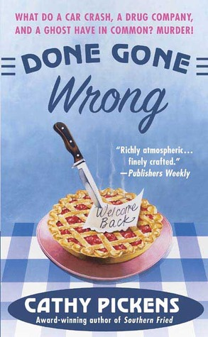 Done Gone Wrong by Cathy Pickens