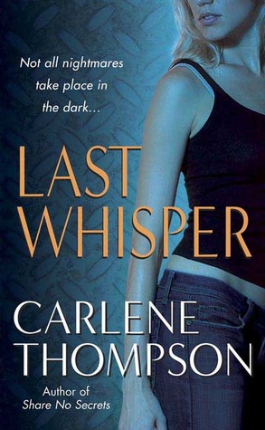 Last Whisper by Carlene Thompson