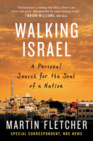 Walking Israel by Martin Fletcher