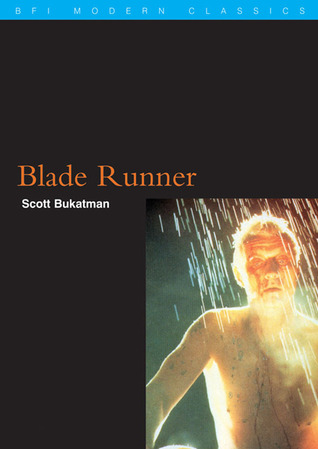 Blade Runner by Scott Bukatman