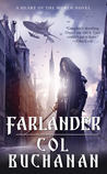 Farlander (The Heart of the World, #1)