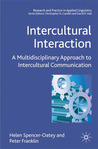 Intercultural Interaction: A Multidisciplinary Approach to Intercultural Communication