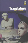 Translating Cultures: Perspectives on Translation and Anthropology