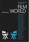 Film World: The Director's Interviews