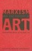 Marxism and the History of Art by Andrew Hemingway
