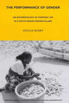 The Performance of Gender: An Anthropology of Everyday Life in a South Indian Fishing Village