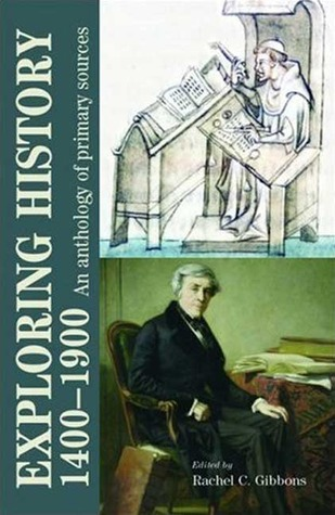 Exploring History 1400-1900 by Rachel Gibbons