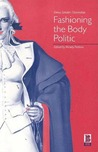 Fashioning the Body Politic: Dress, Gender, Citizenship