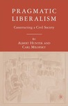 Pragmatic Liberalism: Constructing a Civil Society