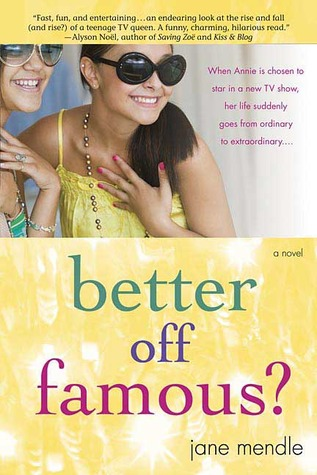 Better Off Famous? by Jane Mendle