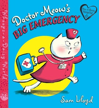 Doctor Meow's Big Emergency by Sam Lloyd