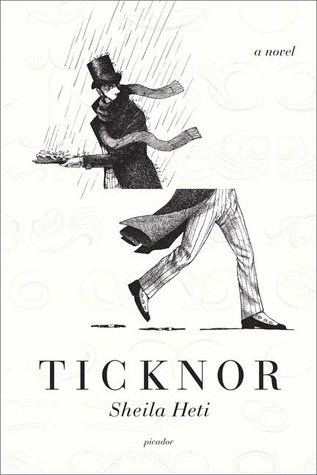 Ticknor by Sheila Heti
