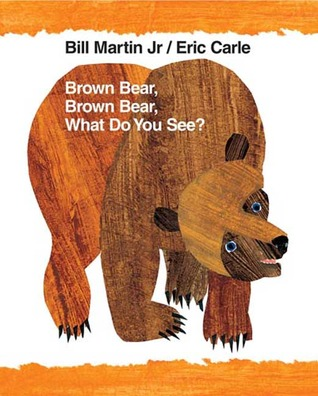 Brown Bear, Brown Bear, What Do You See?: 40th Anniversary Edition