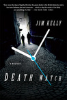 Death Watch (DI Peter Shaw & DS George Valentine, #2)