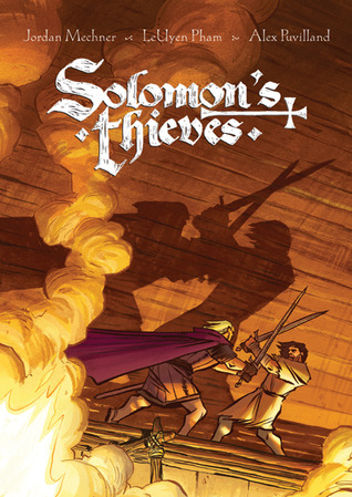 Solomon's Thieves, Book One by Jordan Mechner