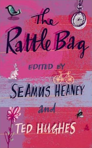 The Rattle Bag by Seamus Heaney