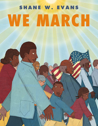 We March by Shane W. Evans