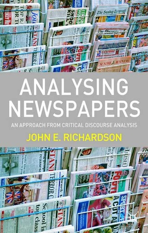 Analysing Newspapers by John E. Richardson