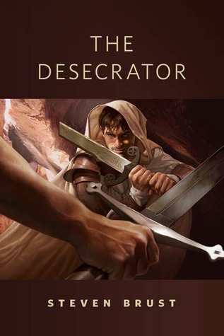 The Desecrator by Steven Brust