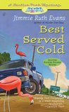 Best Served Cold (Trailer Park Mystery, #3)