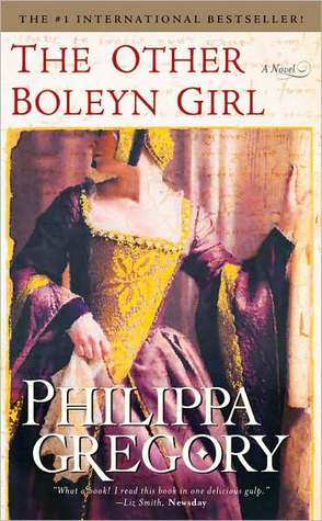 Other Boleyn Girl by Philippa Gregory