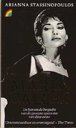 Maria Callas by Arianna Stassinopoulus