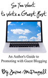 So You Want to Write a Guest Post: An Author