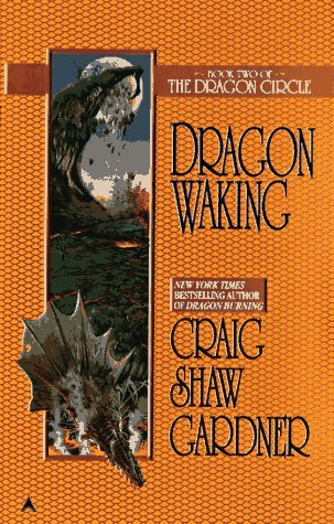 Dragon Waking by Craig Shaw Gardner