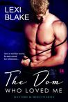 The Dom Who Loved Me (Masters and Mercenaries, #1)