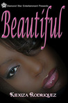 Beautiful: The Beautiful Series