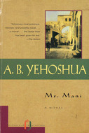 Mr. Mani by Abraham B. Yehoshua