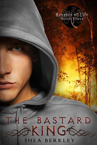 The Bastard King (Keepers of Life, #3)