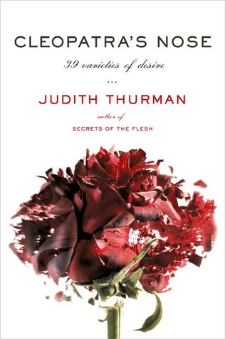 Cleopatra's Nose by Judith Thurman