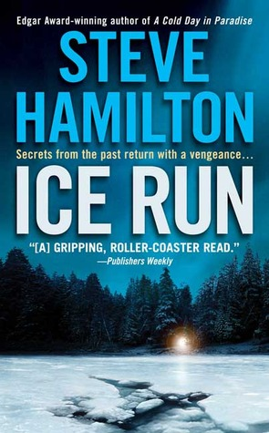 Ice Run by Steve Hamilton
