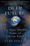 Deep Future: The Next 100,000 Years of Life on Earth