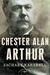 Chester Alan Arthur (The Am...