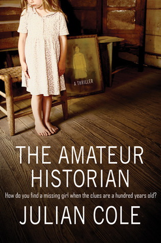 The Amateur Historian by Julian Cole