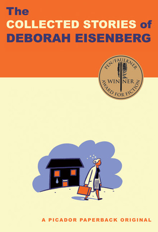 The Collected Stories by Deborah Eisenberg