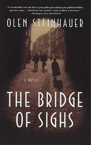 The Bridge of Sighs by Olen Steinhauer