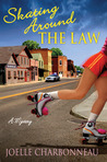 Skating Around the Law (Rebecca Robbins Mystery, #1)