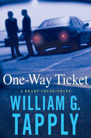 One-Way Ticket by William G. Tapply
