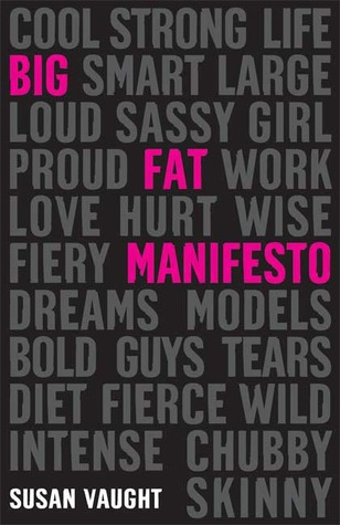 Big Fat Manifesto by Susan Vaught