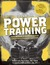 Men's Health Power Training: Build Bigger, Stronger Muscles with Performance Secrets from Top Athletes